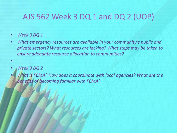 AJS 562 Week 3 DQ 1 and DQ 2 (UOP)