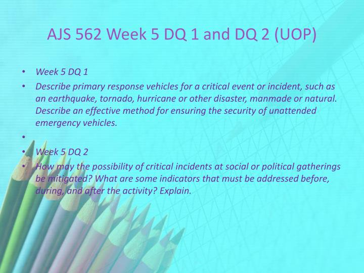 AJS 562 Week 5 DQ 1 and DQ 2 (UOP)