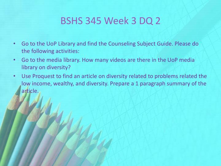 BSHS 345 Week 3 DQ 2