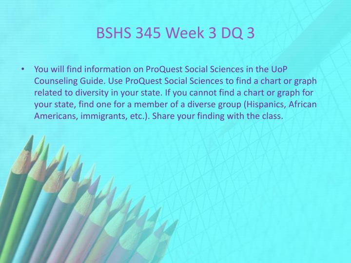 BSHS 345 Week 3 DQ 3