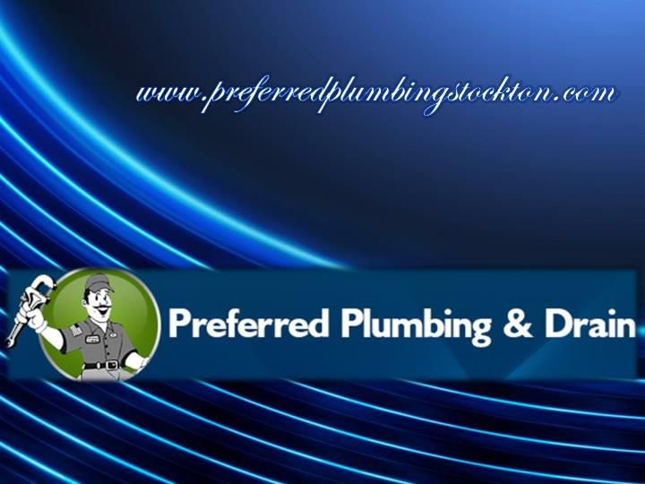 Www preferredplumbingstockton com