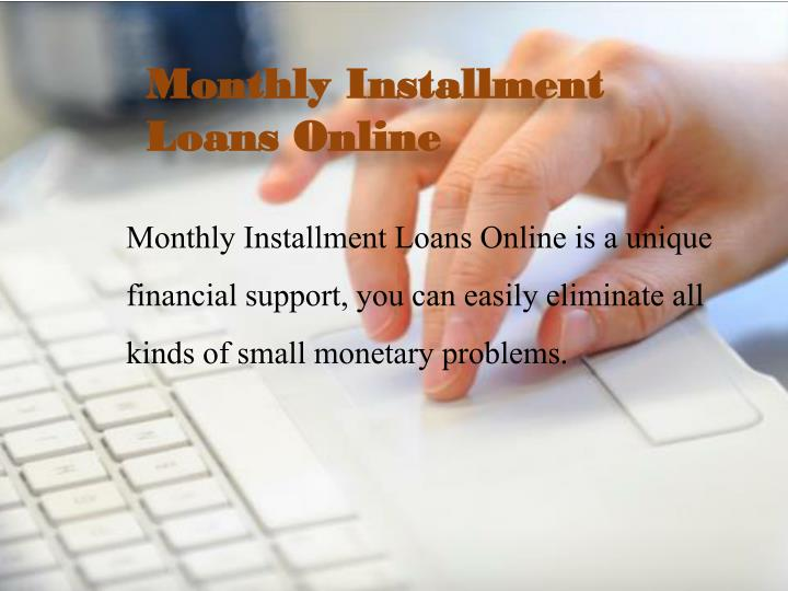 Monthly Installment Loans Online