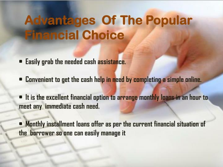 Advantages  Of The Popular Financial Choice