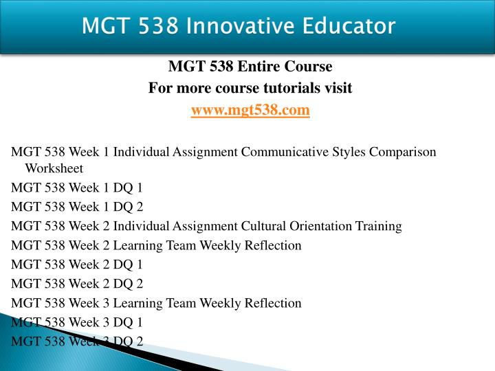 Mgt 538 innovative educator