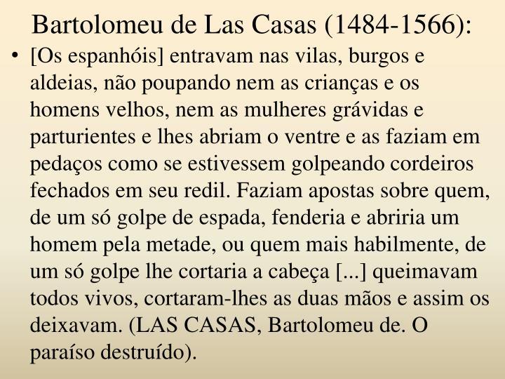 Bartolomeu de Las Casas (1484-1566):