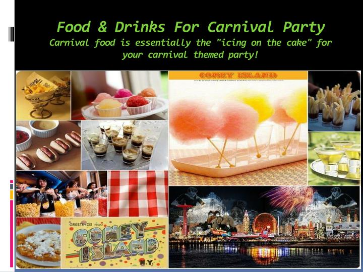 Food & Drinks For Carnival Party