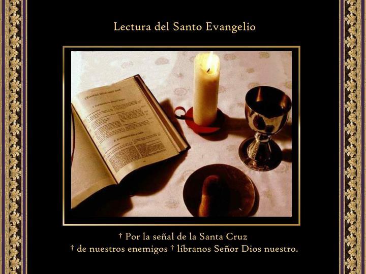 Lectura del Santo Evangelio