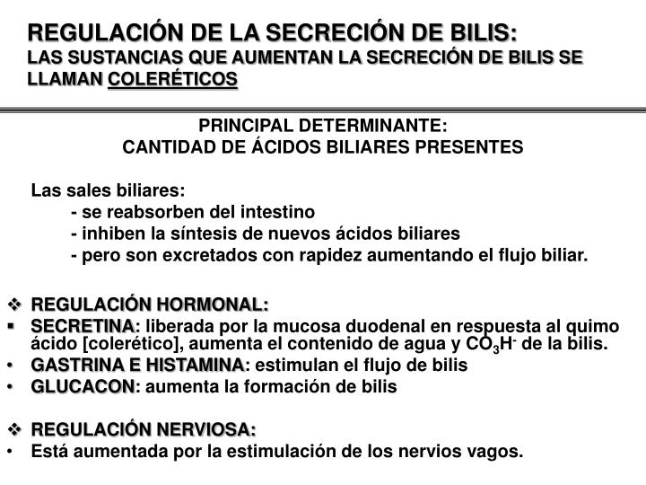 REGULACIÓN DE LA SECRECIÓN DE BILIS: