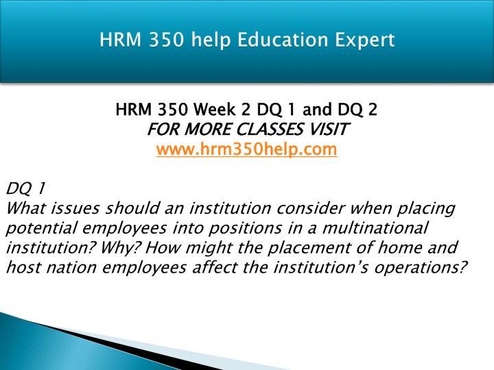 HRM 350 help Education Expert