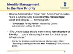 identity management is the new priority