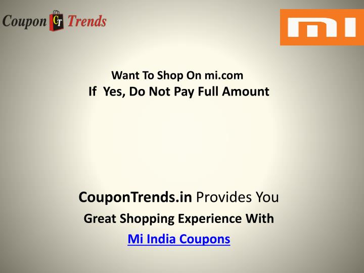 Want to shop on mi com if yes do not pay full amount