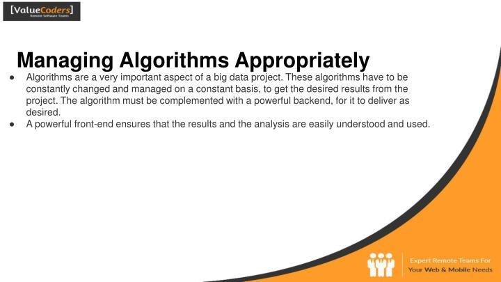 Managing Algorithms Appropriately