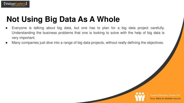 Not Using Big Data As A Whole