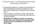 2 the planet earth is a self regulating complex system influence by its environment