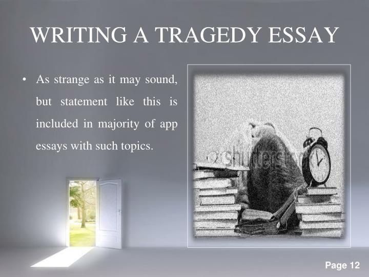 WRITING A TRAGEDY ESSAY