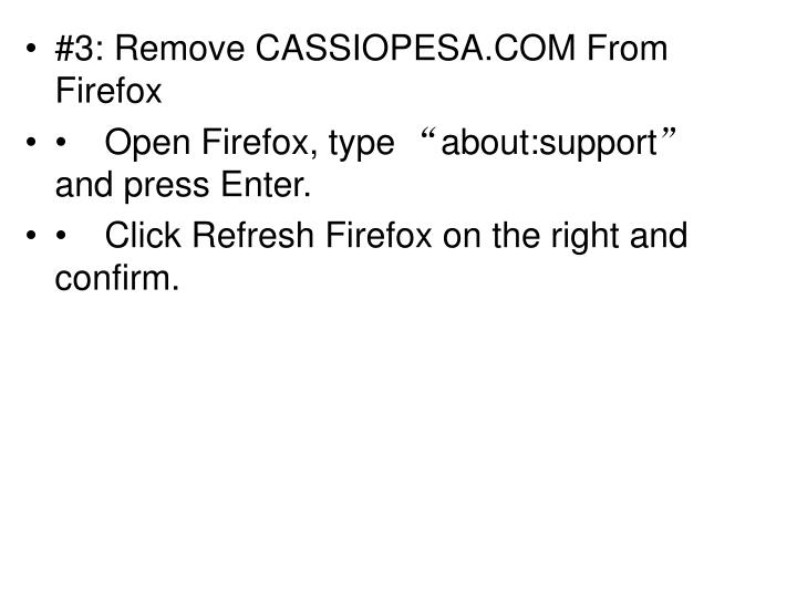 #3: Remove CASSIOPESA.COM From Firefox