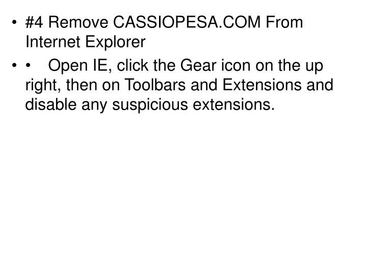 #4 Remove CASSIOPESA.COM From Internet Explorer