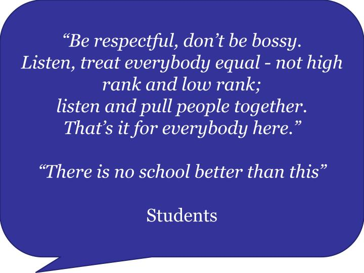 """Be respectful, don't be bossy."