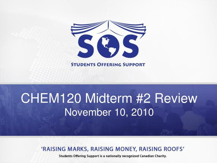 CHEM120 Midterm #2 Review