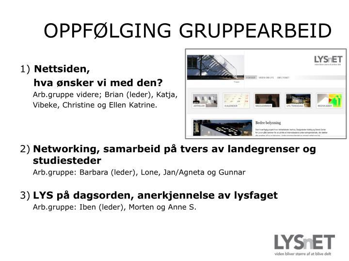 OPPFØLGING GRUPPEARBEID