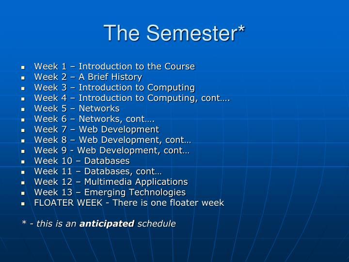 The Semester*