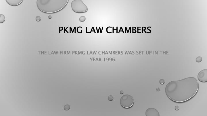 PKMG LAW CHAMBERS
