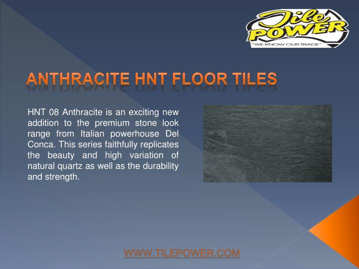 Anthracite hnt floor tiles