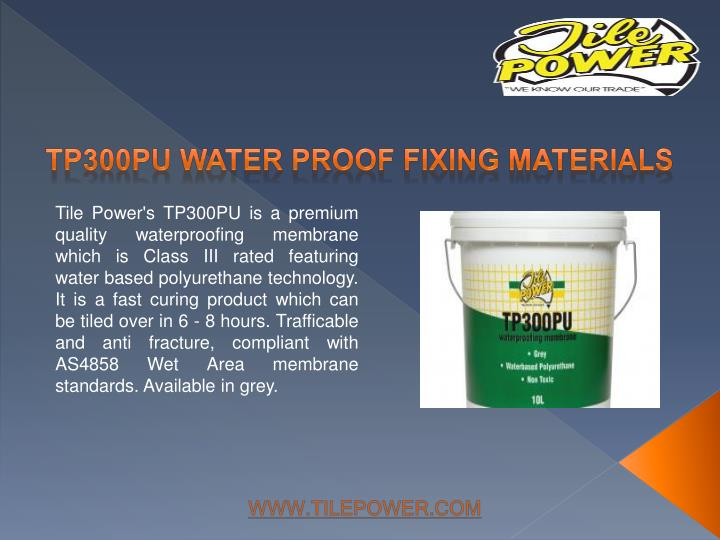 TP300PU WATER PROOF FIXING MATERIALS