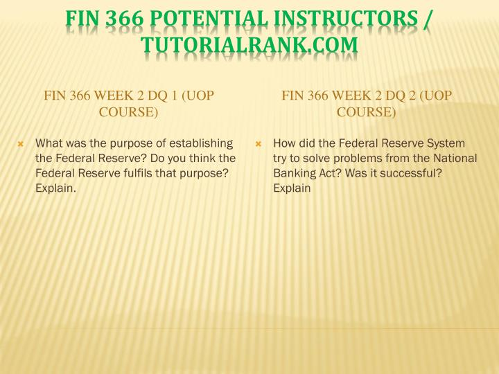 FIN 366 Week 2 DQ 1 (UOP Course)