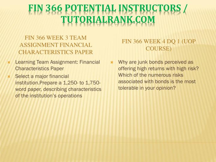 FIN 366 Week 3 Team Assignment Financial Characteristics Paper