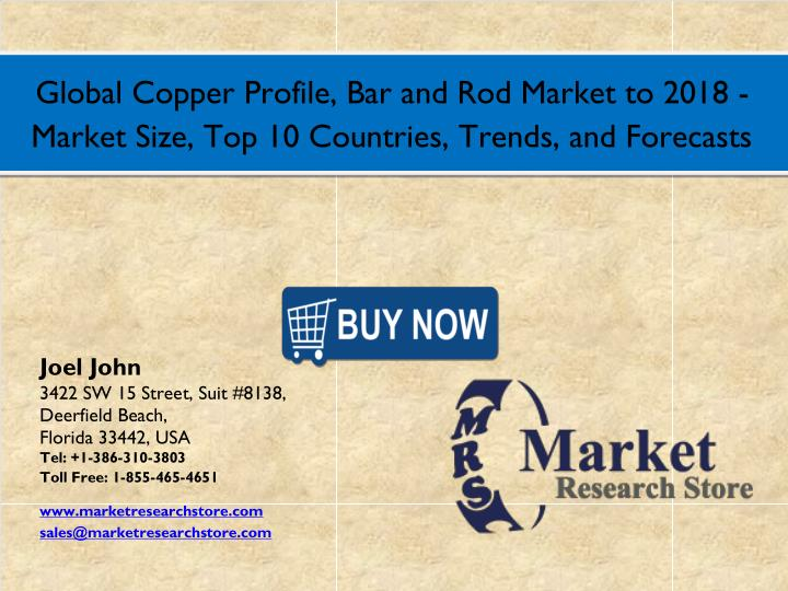Global Copper Profile, Bar and Rod Market to 2018 -