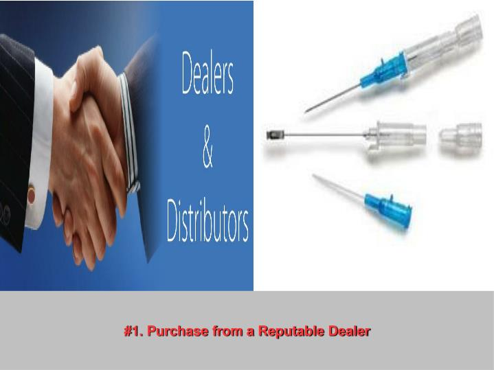 #1. Purchase from a Reputable Dealer