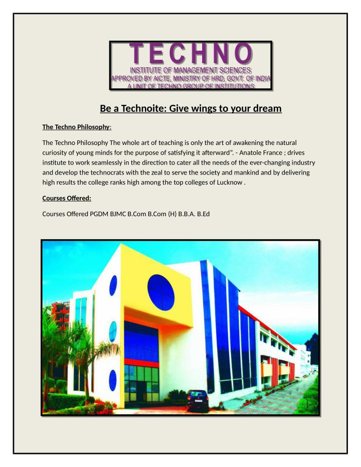 Be a Technoite: Give wings to your dream