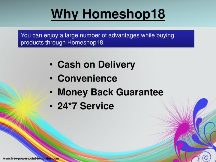 Why Homeshop18