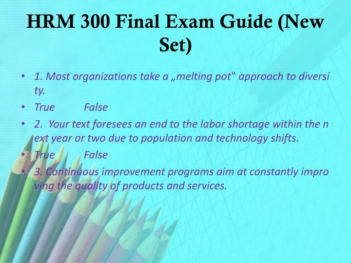 HRM 300 Final Exam Guide (New Set)