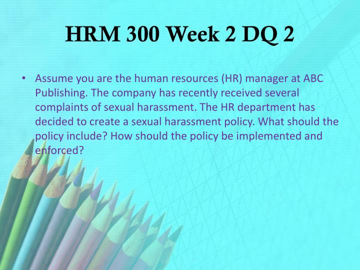 HRM 300 Week 2 DQ 2
