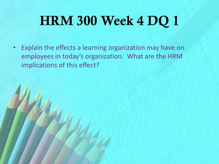 HRM 300 Week 4 DQ 1