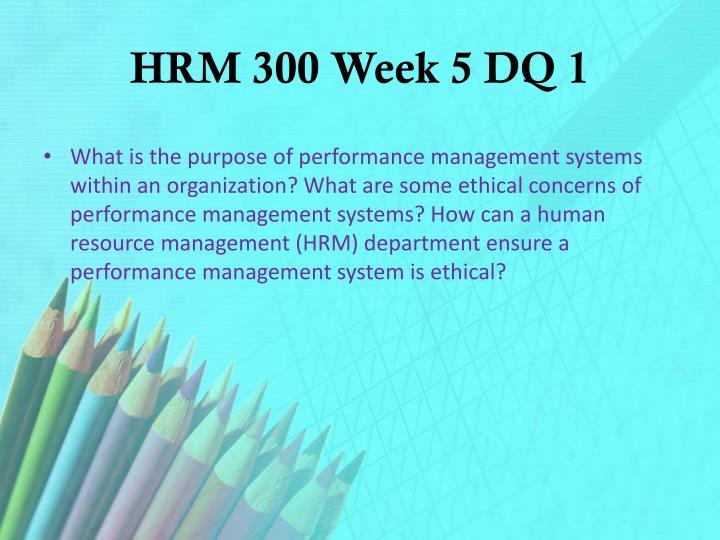 HRM 300 Week 5 DQ 1