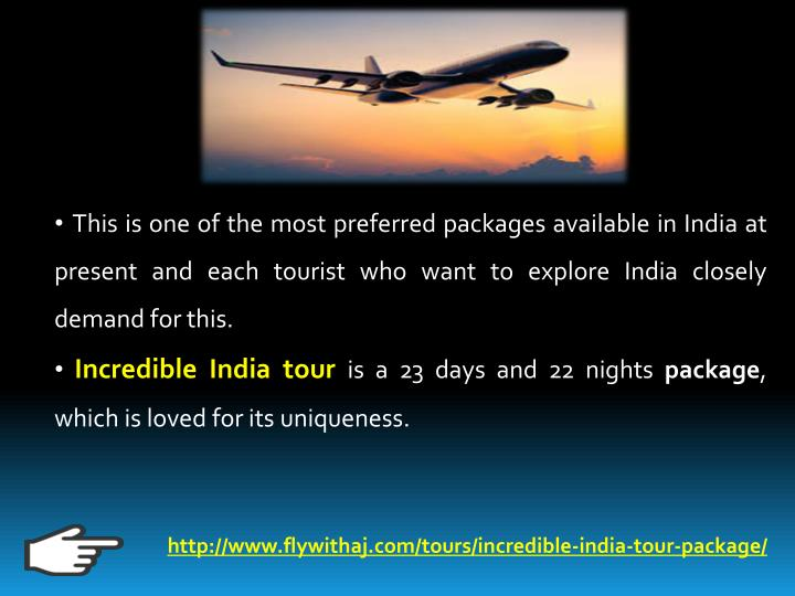 This is one of the most preferred packages available in India at        present and each tourist who want to explore India closely demand for this.