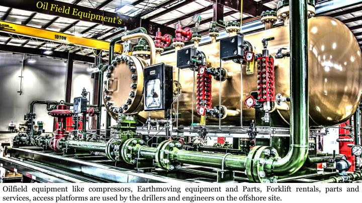 Oil Field Equipment's