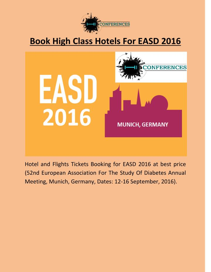 Book High Class Hotels For EASD 2016