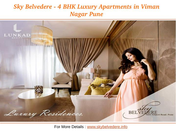 Sky Belvedere ­ 4 BHK Luxury Apartments in Viman