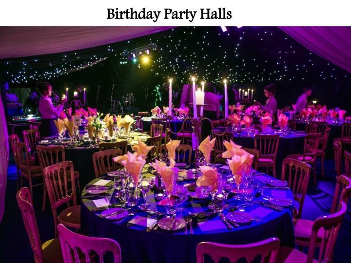 Birthday Party Halls