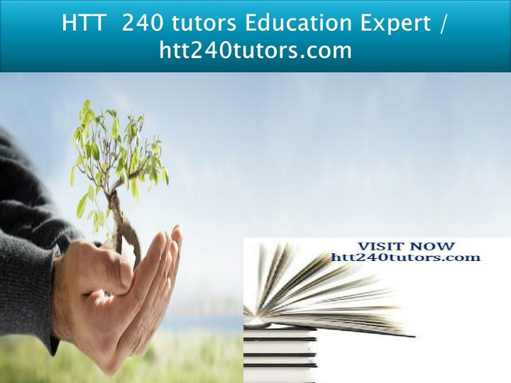 htt 240 tutors education expert htt240tutors com