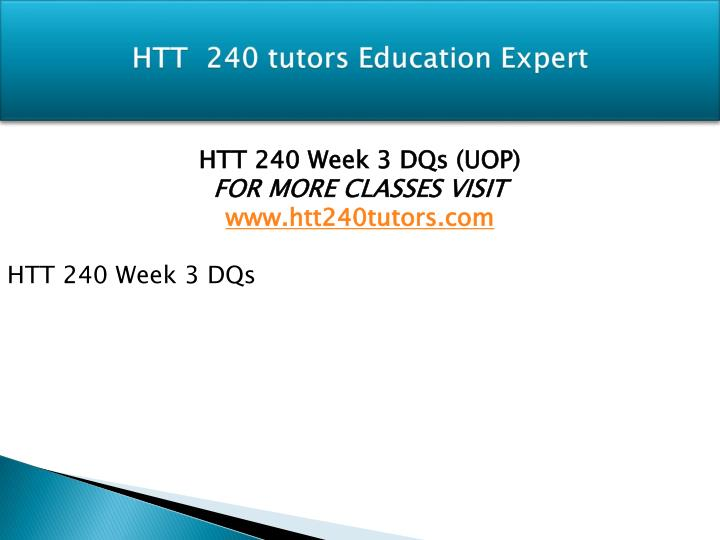 HTT  240 tutors Education Expert
