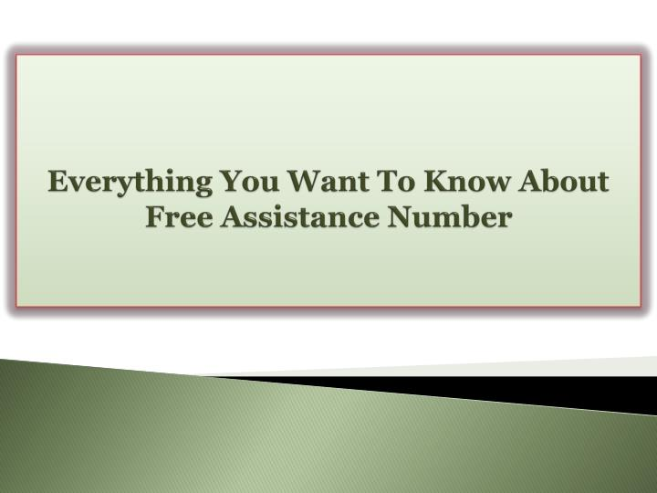Everything you want to know about free assistance number