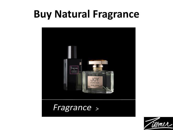 Buy Natural Fragrance