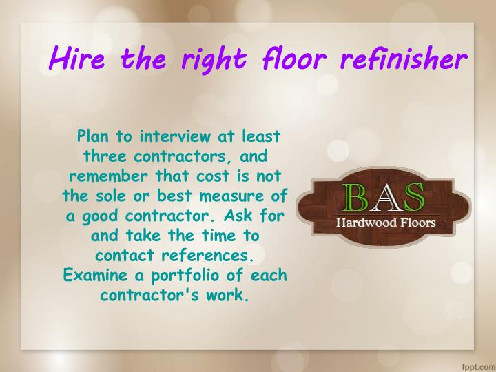 Hire the right floor refinisher