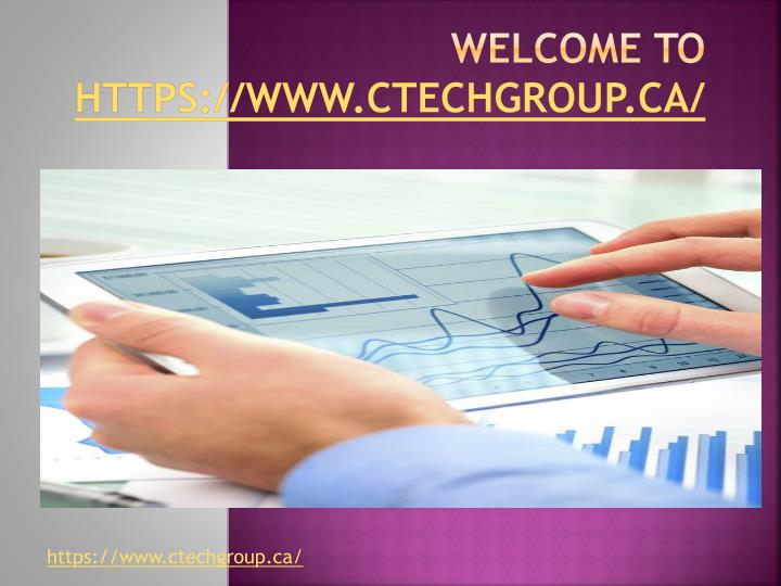 Welcome to https www ctechgroup ca