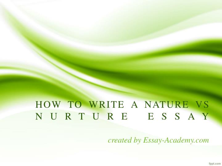 nature versus nurture frankenstein essay Nature vs nurture essay help i only have a few questions and i need to get answers from other sources than my books i would be so thankful if you helped out a bit.